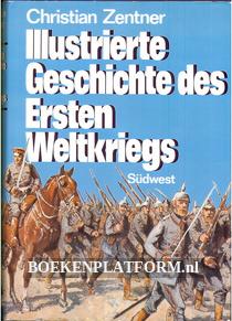 Illustrierte Geschichte des Ersten Weltkriegs