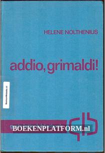 Addio, Grimaldi! & Monte Deserto
