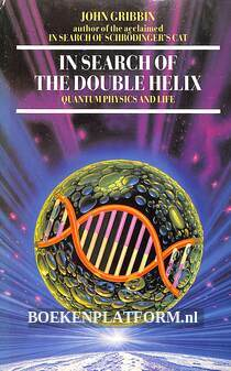 In Search of the Double Helix