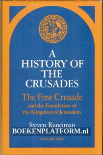 A History of the Crusades vol. I