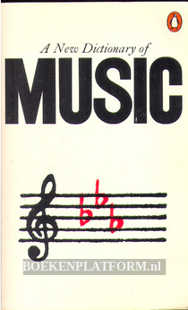 A New Dictionary of Music