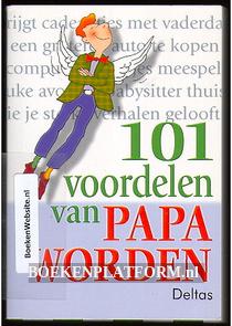 101 Voordelen van papa worden