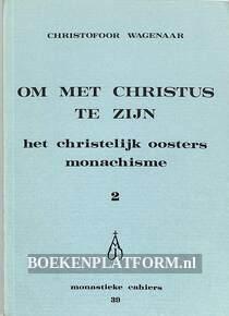 Om met Christus te zijn 2