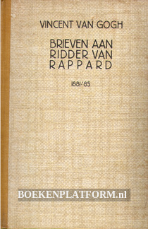 Brieven aan ridder van Rappard 1881-'85