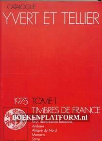 Catalogue Timbres de France 1975 Tome 1