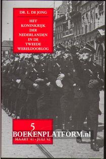 Het koninkrijk der Nederlanden in de Tweede Wereldoorlog 5*