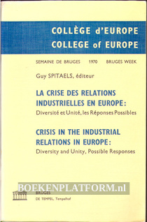 Crisis in the Industrial Relations in Europe