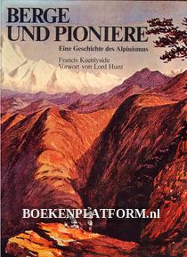 Berge und Pioniere