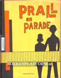 Prall on Parade