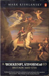 A Monarchy Transformed Britain 1603 - 1714
