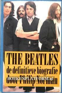 The Beatles, de definitieve biografie