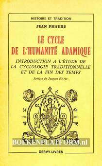 Le cycle de l'humanite Adamique