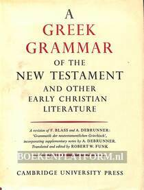 A Greek Grammar of the New Testament