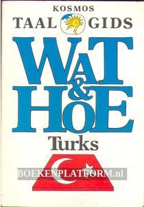 Wat & Hoe Turks