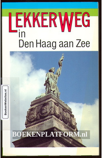 Lekker Weg in Den Haag aan Zee
