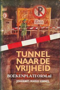 Tunnel naar de vrijheid