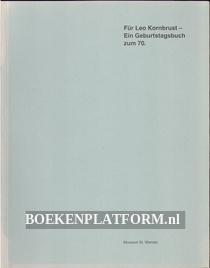 Für Leo Kornbrust, Ein Geburtstagsbuch zum 70