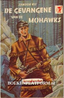 De gevangene van de Mohawks
