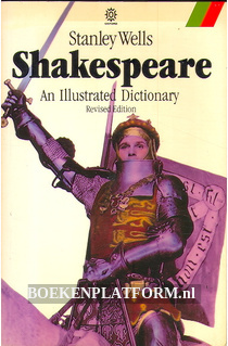 Shakespeare, an Illustrated Dictionary