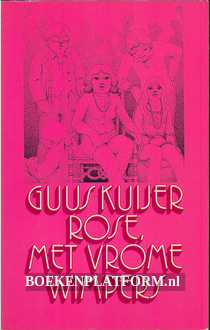 Rose, met vrome wimpers