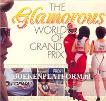 The Glamorous World of Grand Prix