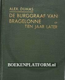 De Burggraaf van Bragelonne of Tien jaar later 3