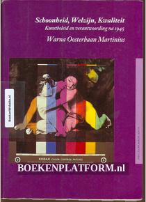 Schoonheid, Welzijn, Kwaliteit Kunstbeleid en verantwoording na 1945