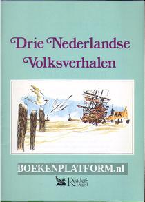 Drie Nederlandse Volksverhalen