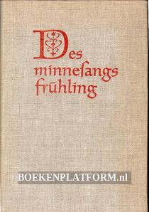 Des Minnesangs Fruhling