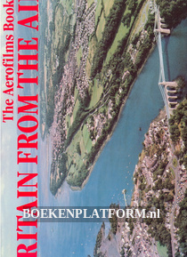 The Aerofilms Book of Britain From the Air