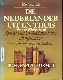 De Nederlander uit en thuis