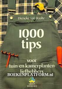1000 tips voor tuin- en kamerplanten-liefhebbers