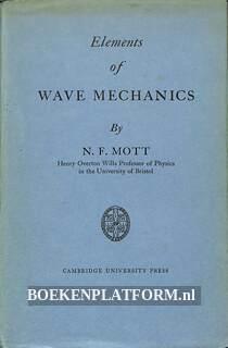 Elements of Wave Mechanics