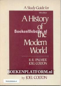 A Study Guide for A History of the Modern World