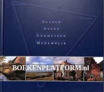 Daarom Hoorn, Enkhuizen, Medemblik
