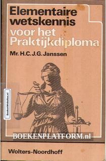 Elementaire wetskennis voor het Praktijkdiploma