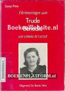 Herinneringen aan Trude Benedic een vrouw in verzet