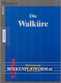Die Walkure Richard Wagner
