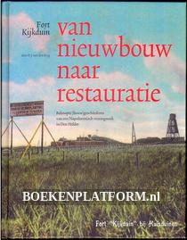 Fort Kijkduin van nieuwbouw naar restauratie