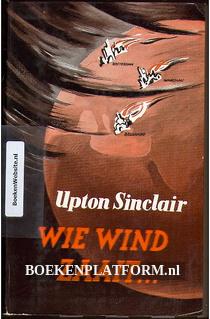 Wie wind zaait...