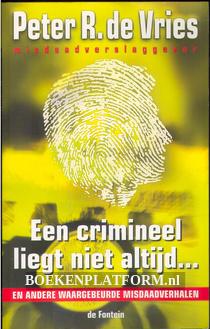 Een crimineel liegt niet altijd...