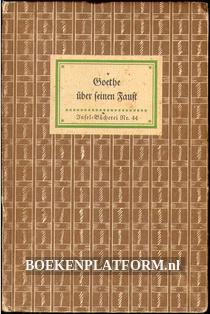 Goethe über seinen Faust