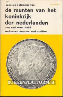 De munten van het koninkrijk der Nederlanden 1973