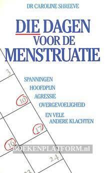 Die dagen voor de menstruatie