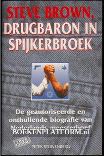 Steve Brown drugbaron in spijkerbroek