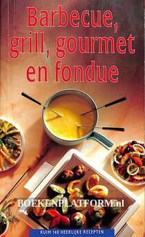 Barbeque, grill, gourmet en fondue