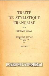 Traite de stylistique francaise I