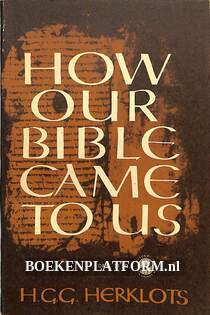 How our Bible came to us