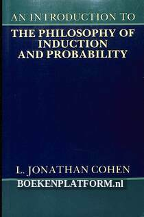 The Philosophy of Induction and Probability