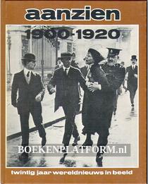 Het aanzien 1900-1920